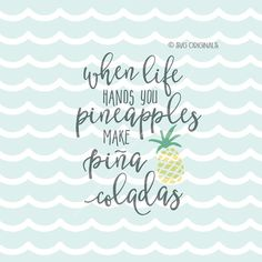 Pineapple SVG When Life Hands You Pineapples SVG by SVGoriginals