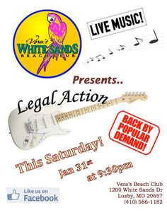 Legal Action is Back Saturday Jan. 31 at 9:30pm no cover Vera's Beach Club 1200 White Sands Dr Lusby Maryland 20657