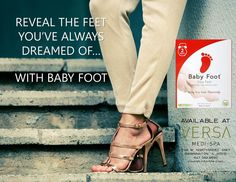 Get your feet sandal-ready with Baby Foot!  This at home treatment is amazing!