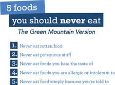 What would the Green Mountain at Fox Run version of 5 Foods You Should Never Eat look like? A satire & the most honest list of foods you shouldn't ever eat. Rotten Food, Diet Inspiration, Green Mountain, What You Eat, Dietitian, Food Lists, Cool Things To Make, Healing, Positivity