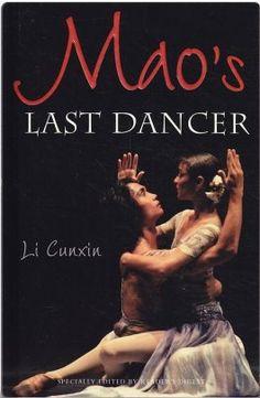 Mao's Last Dancer by: Li Cunxin