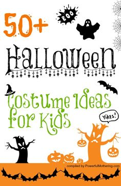 50 Halloween Costume Ideas for Kids - better get one soon! times a flying....