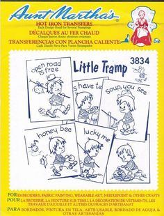A new and unopened package of Aunt Marthas hot iron transfers #3834--Little Tramp. Use for embroidery, fabric painting, wearable art, needlepoint and other crafts. These designs would make really cute dish towels, fancy napkins, hot pads, pot holders, decorative clothing,