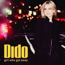 Girl who got away - Dido, 2013