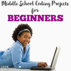 These beginner middle school coding projects are super fun for new coders! (Tech Projects For Kids) Middle School Technology, Middle School Libraries, Teaching Technology, Medical Technology, Energy Technology, Computer Lessons, Computer Science, Science Geek, Physical Science
