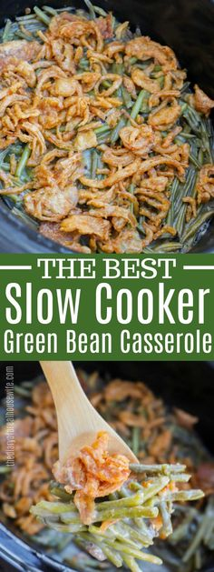 This Slow Cooker Green Bean Casserole is so simple to make. It's the BEST Thanksgiving side dish recipe. This Slow Cooker Green Bean Casserole is so simple to make. It's the BEST Thanksgiving side dish recipe. Green Bean Casserole Crock Pot Recipe, Healthy Green Bean Casserole, Greenbean Casserole Recipe, Easy Casserole Recipes, Yummy Recipes, Recipies, Crockpot Green Beans, Healthy Green Beans, Green Beans Slow Cooker