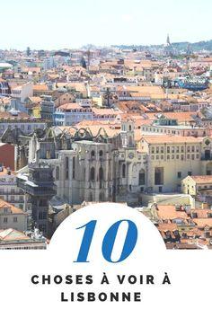 Top 10 des choses à voir à Lisbonne et dans ses environs - Portugal Bon Plan Voyage, Destinations, Voyage Europe, Blog Voyage, Travel Advice, Paris Skyline, River, City, Photos