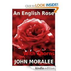 An English Rose With Thorns (Three Crime Stories)