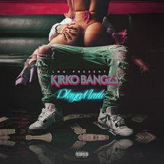 "New EP from Kirko Bangz "" Playa Made"""