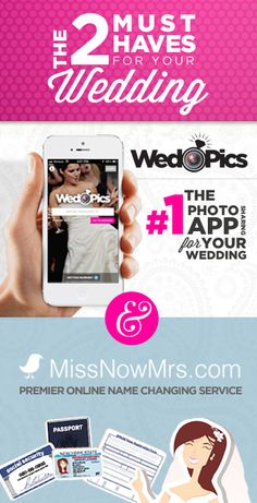 2 Must Haves for your Wedding - WedPics App & MissNowMrs.com