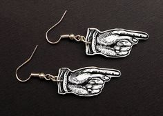 Check out this item in my Etsy shop https://www.etsy.com/uk/listing/255623885/pointing-finger-earrings-pointing-hand