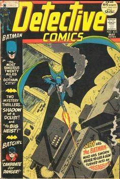 Detective Comics #423 - The Most Dangerous Twenty Miles in Gotham City ; Candidate for Danger! (Issue)