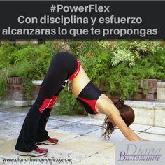"""#PowerFlex """"Con disciplina y esfuerzo alcanzarás lo que te propongas"""" #abrilmesdelasalud www.diana-bustamante.com.ar"""