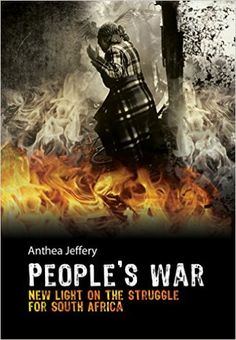 People's War: New Ligth on the Struggle for South Africa - Kindle edition by Anthea Jeffery. Politics & Social Sciences Kindle eBooks @ Amazon.com.