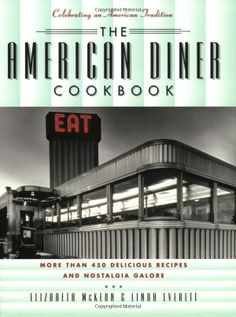 The American Diner Cookbook (Wish List)