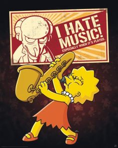 Poster The Simpsons Lisa I hate music