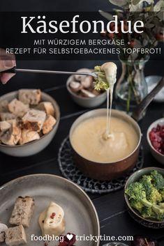 Köstliches Käsefondue aus Bergkäse mit Rezept für selbstgebackenes Topfbrot! Rezept von trickytine Foodblog aus Stuttgart Cheese, Ethnic Recipes, Cheese Recipes, Soups And Stews, Fast Recipes, Stuttgart