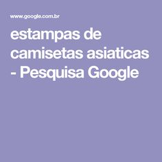 estampas  de camisetas asiaticas - Pesquisa Google