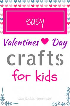 Easy Valentine's Day Crafts for Kids