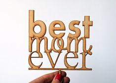 Mother's Day Cake Topper  Best Mom Ever Laser cut by MarkedMoments, $15.97