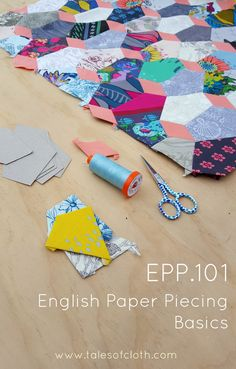 English Paper Piecing Tutorial by Tales of Cloth