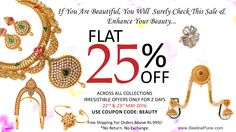 Flat 25% Off Across All Collections Irresistible Offers Only For 2 Days 22nd & 23rd May 2016  Use Coupon Code:BEAUTY Explore on www.BeelinePune.com
