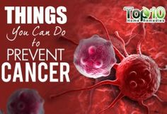 10 Things You Can Do to Prevent Cancer