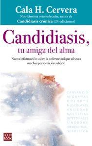 Candidiasis Tu Amiga Del Alma By Cala H Cervera Books Search Engine In 2020 Book Search Candidiasis Books