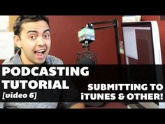 Podcasting Tutorial - Video 6: Submitting Your Feed to iTunes and Other Directories >  Published on Oct 20, 2012    http://www.smartpassiveincome.com - in this 6th and final video in this podcasting tutorial series, I show you first-hand how to submit your podcasting feed (which we setup properly in video 5 of this series) to iTunes, Stitcher, Blackberry and Zune podcasting directories.