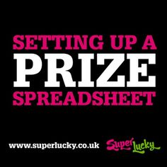 SuperLucky: Setting up a prize spreadsheet to record your wins! #compingtips