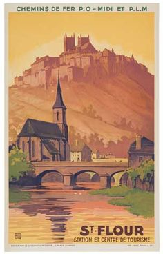 Vintage railway Travel Poster - St Flour - France - by Charles halo - 1925.
