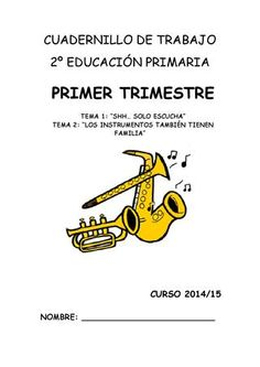 Cuadernillo de trabajo primer trimestre segundo de primaria Cuadernillo de trabajo 2º EP - Primer Trimestre. Music Class, Music Education, English Fun, Music Theory, Music Lessons, Piano Music, Study Tips, Musicals, Author