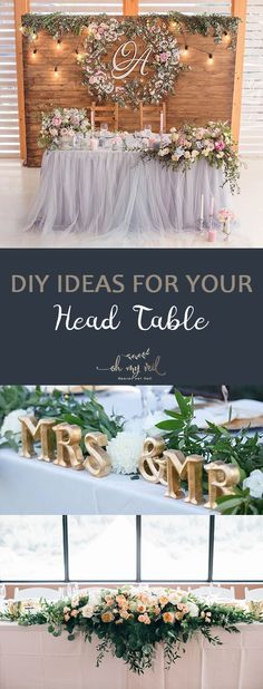 DIY ideas for your head table ~ Oh My Veil-everything wedding ideas, tips and tricks DIY ideas for your head table Head Table Tips and Tricks, DIY Head Table, Wedding, Wedding Planning Church Wedding Decorations, Wedding Reception Decorations, Wedding Centerpieces, Wedding Table, Rustic Wedding, Trendy Wedding, Wedding Receptions, Reception Ideas, Reception Party