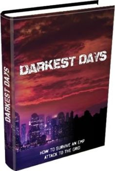 Charles Green The Darkest Days EMP Survival Guide Pdf Course Full Review - The Blackoutusa Days Alec Deacons Book Scam Or Really Work