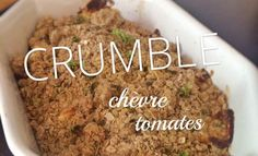Crumble salé tomate chèvre