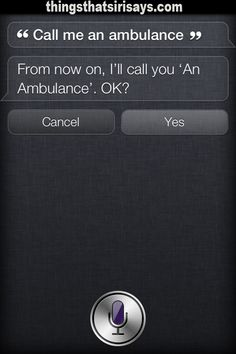 That's not funny Siri.