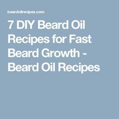 7 DIY Beard Oil Recipes for Fast Beard Growth - Beard Oil Recipes