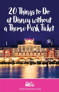 20 Things To Do At Walt Disney World Without A Ticket. There are so many over looked experiences that you can do without needing to buy a theme park ticket.