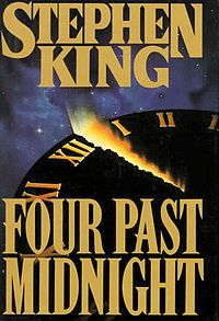 "Four Past Midnight is a collection of four novellas by Stephen King, published in 1990. The four stories are ""The Langoliers""; ""Secret Window, Secret Garden""; ""The Library Policeman""; and ""The Sun Dog""."