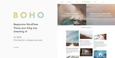 Boho - A Responsive WordPress Blog Theme . Boho is a premium responsive WordPress blog theme your blog was dreaming of. Fresh look, creative layouts, unlimited colors, custom widgets, unique style and many more! With Boho you're getting a thoughtful design, clean code and superhero