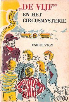 De Vijf en het circusmysterie, geschreven door Enid Blyton. 1e druk. Uitgegeven in 1965 door Bechts - Amsterdam.