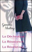 La Déclaration / La Résistance / La Révélation