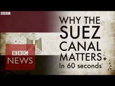 Why is the Suez Canal a big deal? Explained in 60 secs - BBC News - YouTube