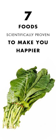Keep reading to see seven foods that are scientifically proven to make you happier!