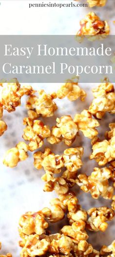 Easy Homemade Caramel Popcorn -penniesintopearls... - This recipe for easy caramel popcorn really is easy and tastes perfect! This crunchy homemade caramel popcorn recipe is the best!