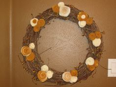Fall Wreath - One of our Girls Weekends - Grapevine and Felt Rosette's - Rachel did that !