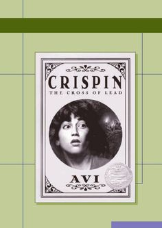Crispin: Cross of Lead by Avi discussion guide