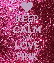 ceep calm and love pink - Hledat Googlem