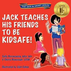 KidSafe wins gold medal award for their children's safety book - Jack teaches his friends to be kidsafe www.kidsafefoundation.org/products