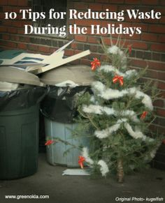 10 Tips for Reducing Waste During the Holidays